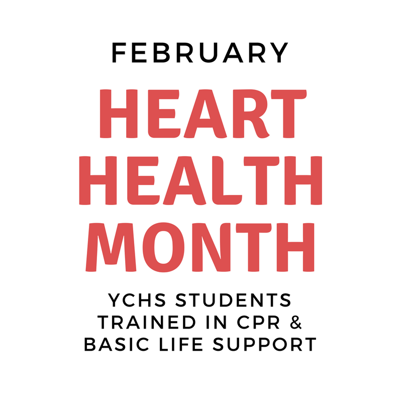 February Heart Healthy Month: YCHS Students Learn CPR