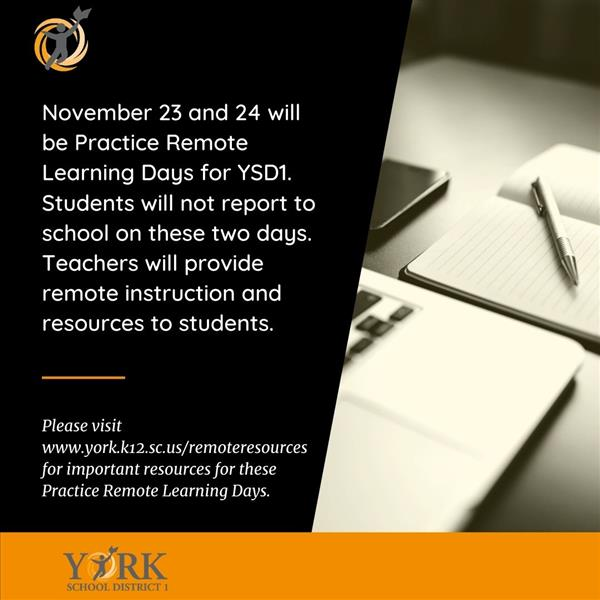 November 23 & 24 will be Practice Remote Learning Days.
