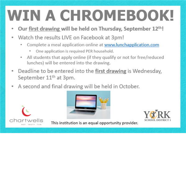 Apply for Free and Reduced Meal Benefits and Enter to Win a Chromebook!